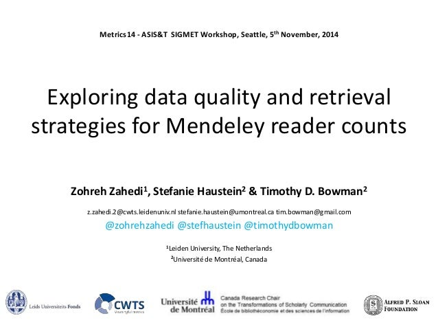 Metrics14 - ASIS&T SIGMET Workshop, Seattle, 5th November, 2014  Exploring data quality and retrieval  strategies for Mend...