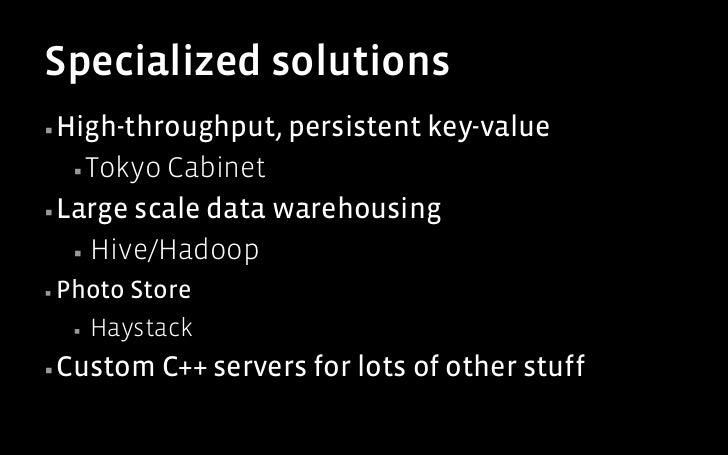 HBase satisfied our requirements▪In   early 2010, engineers at FB compared DBs   ▪ Apache       Cassandra, Apache HBase, ...