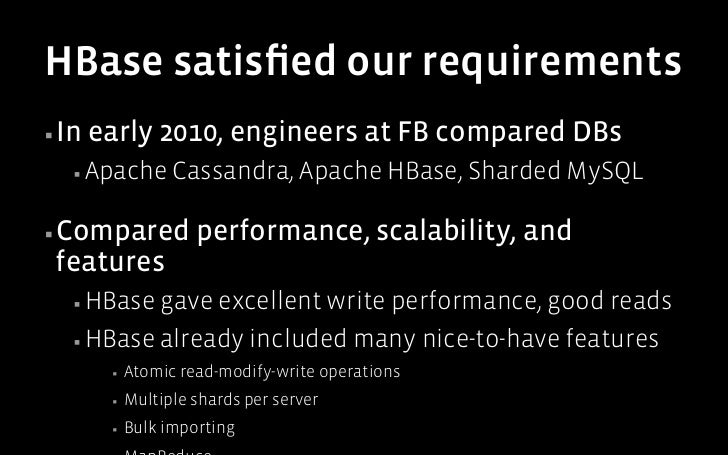 Apache HBase▪Originally   part of Hadoop  ▪ HBase   adds random read/write access to HDFS▪Required    some Hadoop chang...