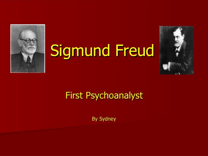 Sigmund Freud First Psychoanalyst By Sydney