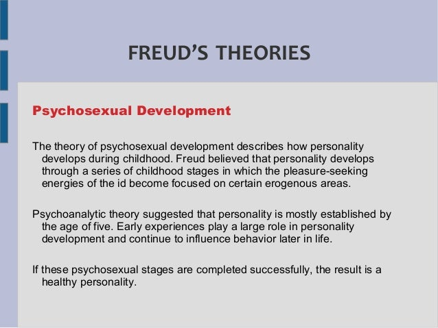 freud theory of personality Freud believed that events in our childhood have a great influence on our adult  lives, shaping our personality for example, anxiety originating from traumatic.