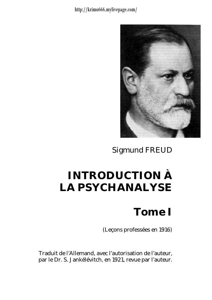 http://krimo666.mylivepage.com/                                      Sigmund FREUD            INTRODUCTION À         LA PS...