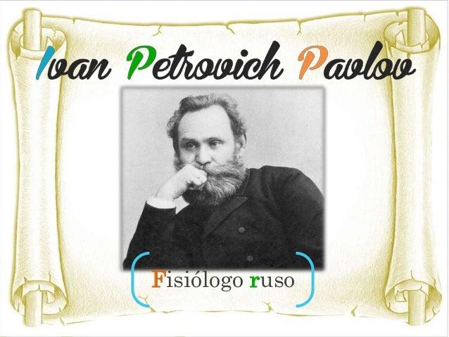 • Nació en Riazán (actual Rusia) el 14 de septiembre de 1849. Ganador del Premio Novel en 1904 por sus investigaciones sob...