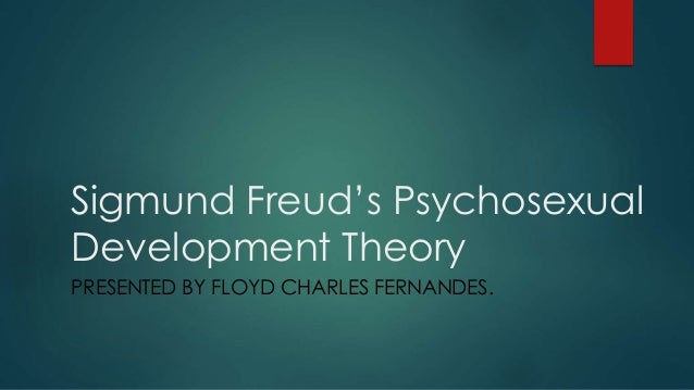sigmund freuds theory of psychosexual development Freud's theory of human development, proposed both an ego development and a   transformations of psychosexual development it addresses the sites of.