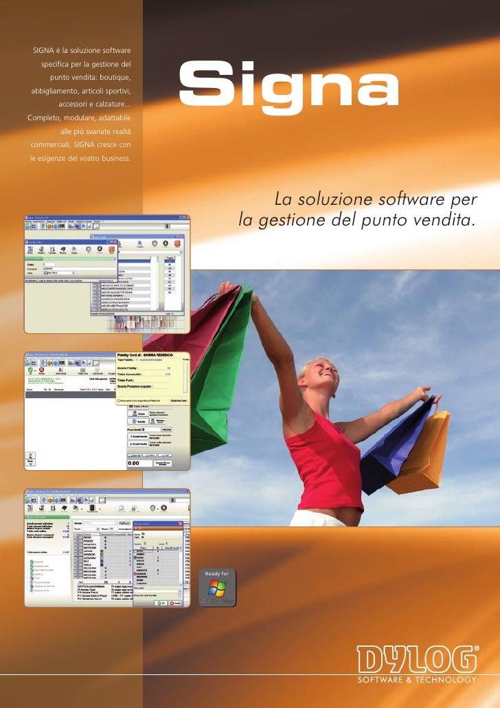 SIGNA è la soluzione software                                          Signa     specifica per la gestione del        punt...