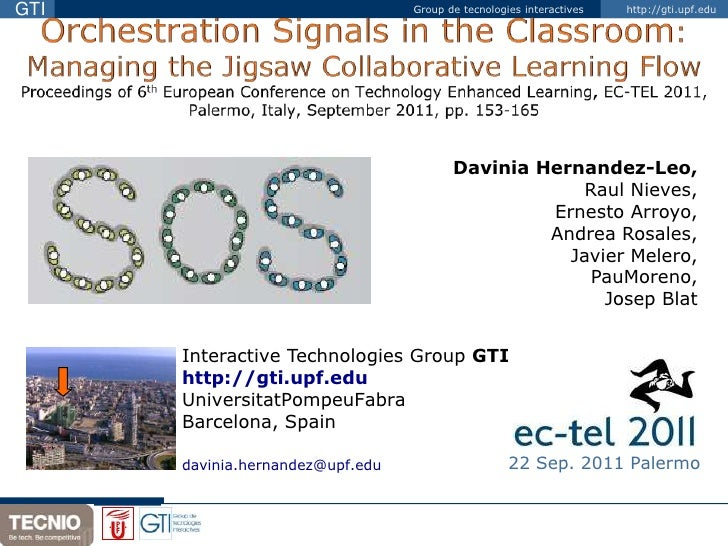 Orchestration Signals in the Classroom: Managing the Jigsaw Collaborative Learning FlowProceedings of 6th European Confere...