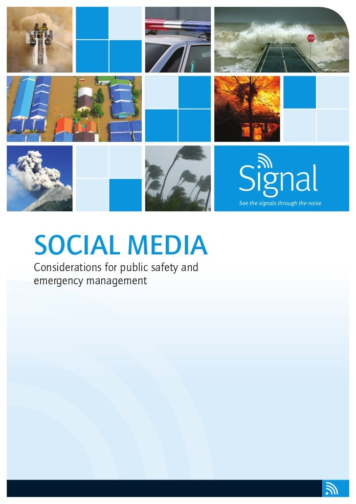 SOCIAL MEDIAConsiderations for public safety andemergency management