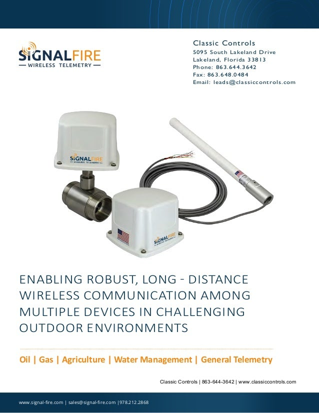 ENABLING ROBUST, LONG - DISTANCE WIRELESS COMMUNICATION AMONG MULTIPLE DEVICES IN CHALLENGING OUTDOOR ENVIRONMENTS Oil | G...