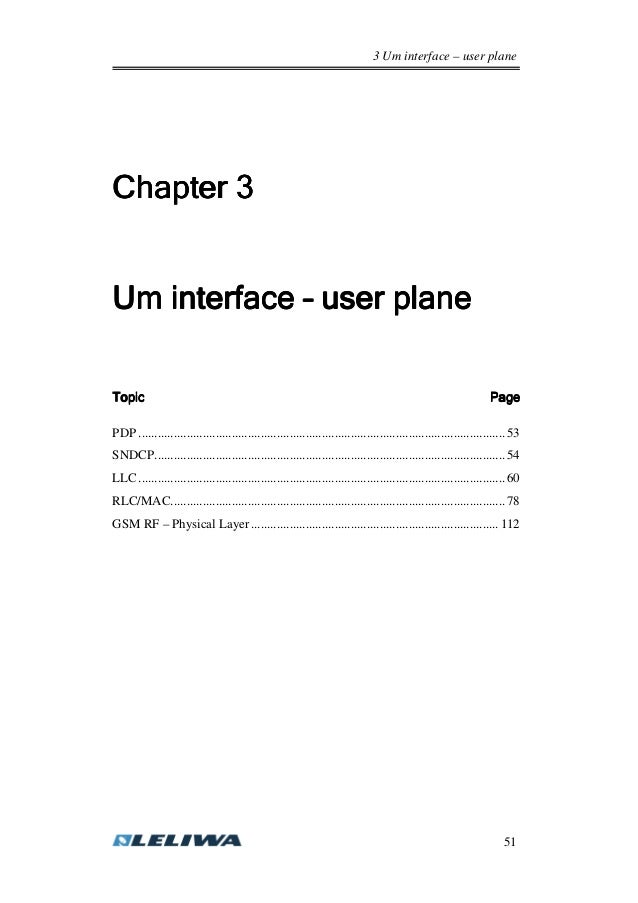 3 Um interface – user plane 51 Chapter 3Chapter 3Chapter 3Chapter 3 Um interfaceUm interfaceUm interfaceUm interface –––– ...