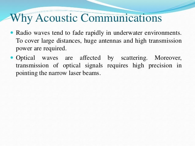 underwater wireless communication with acoustic waves essay Acoustic underwater communication: literature  version of underwater communication with acoustic waves  arises in wireless radio links, or underwater acoustic .
