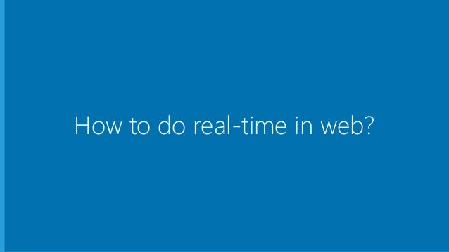 How to do real-time in web?