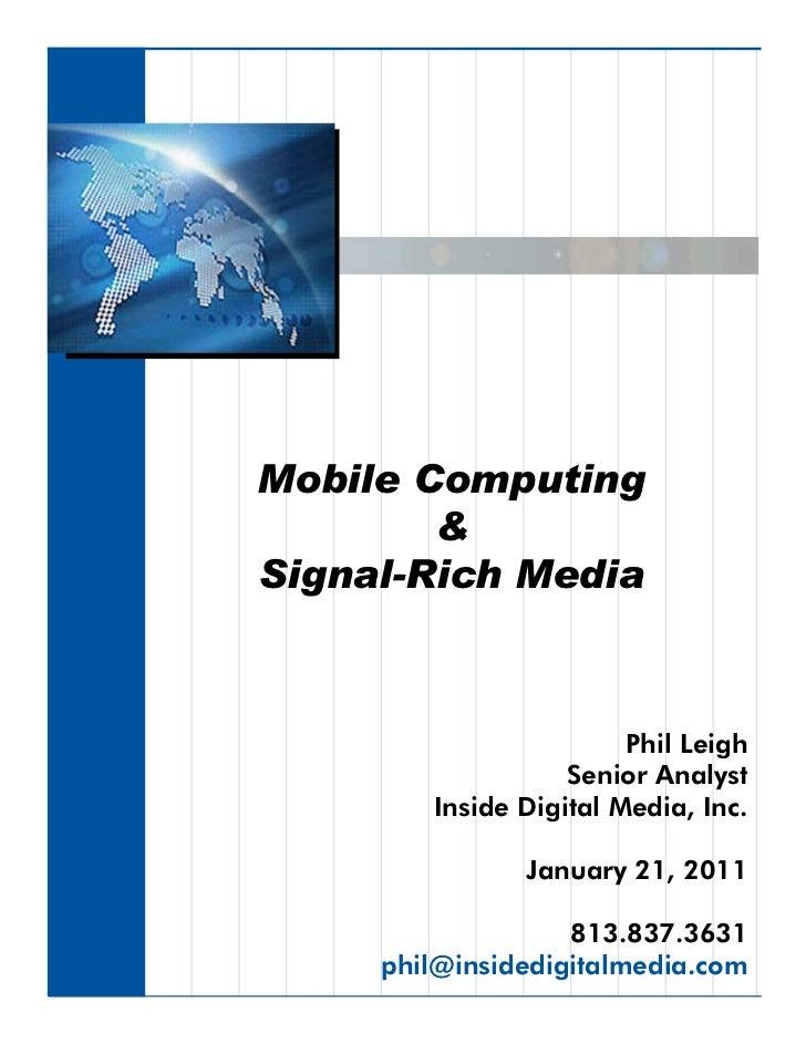 Mobile Computing        &Signal-Rich Media                        Phil Leigh                   Senior Analyst        Insid...