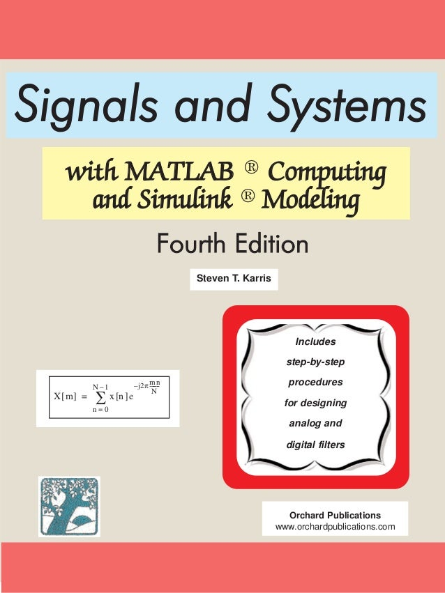 Signals and Systems   with MATLAB ® Computing     and Simulink ® Modeling                                 Fourth Edition  ...