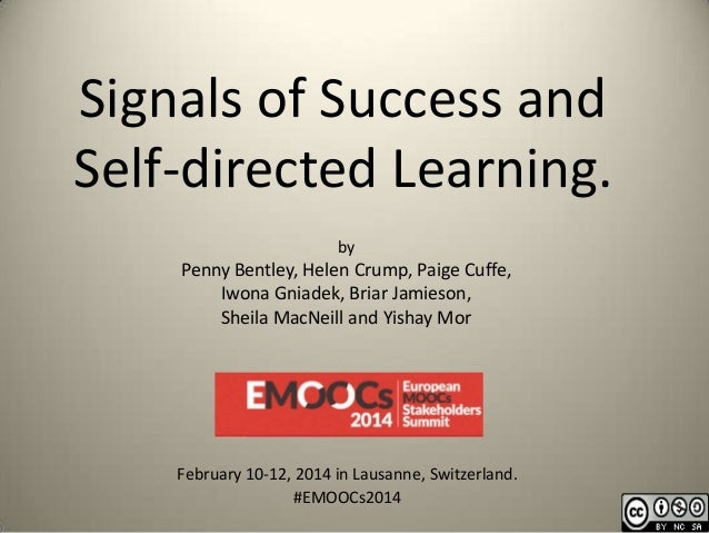 Signals of Success and Self-directed Learning. by  Penny Bentley, Helen Crump, Paige Cuffe, Iwona Gniadek, Briar Jamieson,...