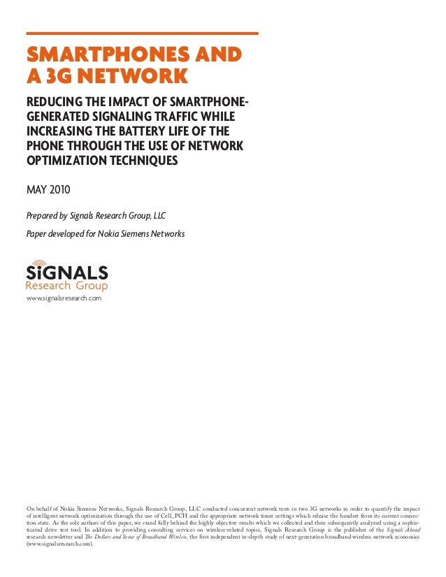 Smartphones and a 3G Network Reducing the impact of smartphonegenerated signaling traffic while increasing the battery lif...
