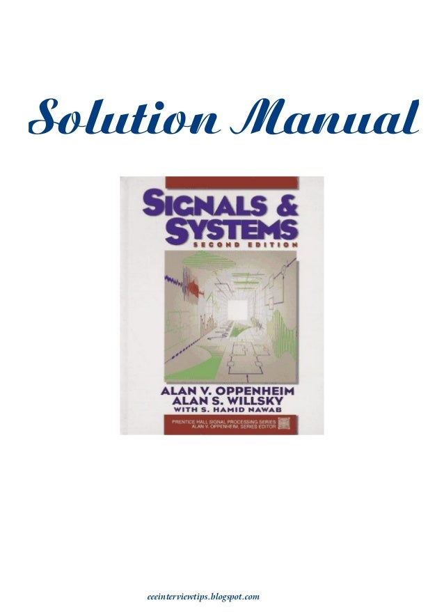 signals and systems by alan v oppenheim alan s willsky amp s hami rh slideshare net Solution Manual Dummit Solution Manual Dummit