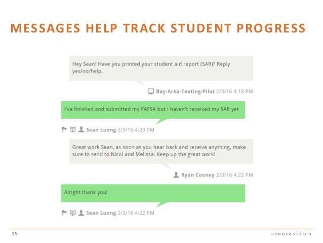 S U M M E R S E A R C H MESSAGES HELP TRACK STUDENT PROGRESS 15