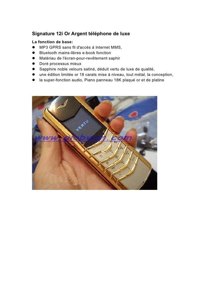 Signature 12i Or Argent téléphone de luxe La fonction de base: MP3 GPRS sans fil d'accès à Internet MMS, Bluetooth mai...