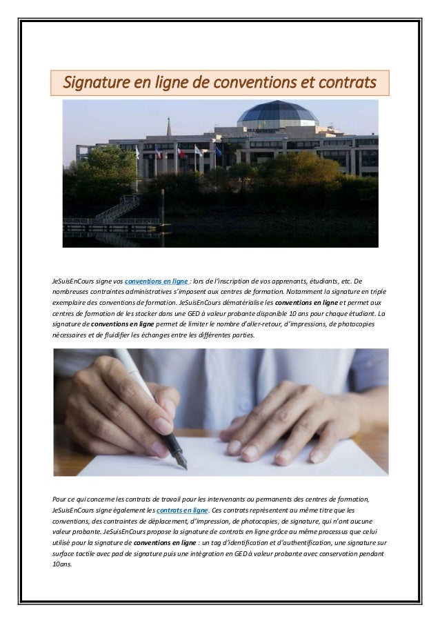Signature en ligne de conventions et contrats JeSuisEnCours signe vos conventions en ligne : lors de l'inscription de vos ...