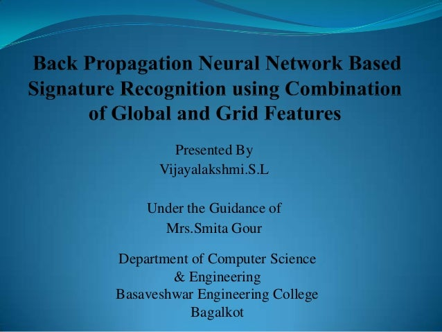 Presented By Vijayalakshmi.S.L Under the Guidance of Mrs.Smita Gour Department of Computer Science & Engineering Basaveshw...