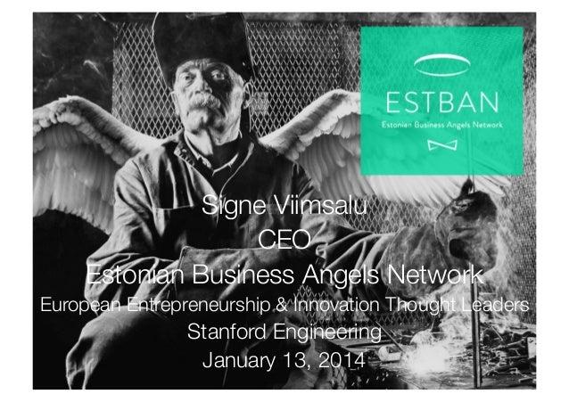 Signe Viimsalu CEO  Estonian Business Angels Network  European Entrepreneurship & Innovation Thought Leaders  Stanford Eng...