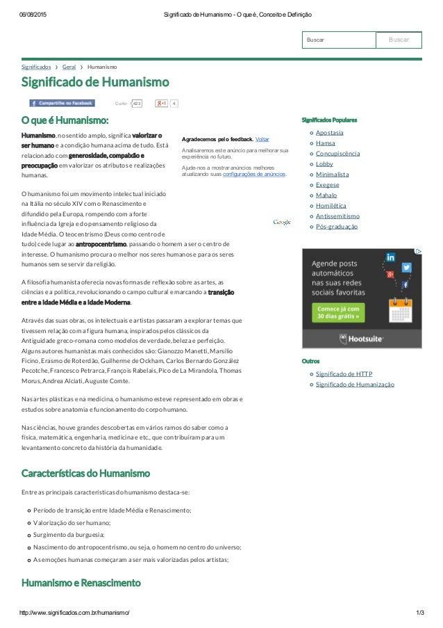 06/08/2015 SignificadodeHumanismoOqueé,ConceitoeDefinição http://www.significados.com.br/humanismo/ 1/3 Buscar S...