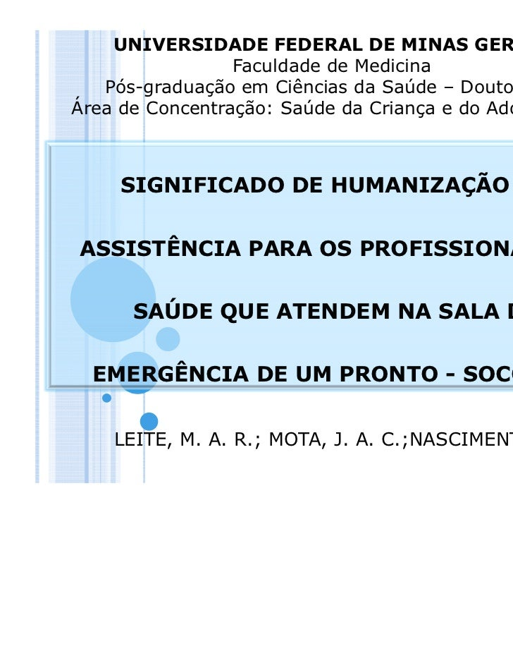 UNIVERSIDADE FEDERAL DE MINAS GERAIS                 Faculdade de Medicina   Pós-graduação em Ciências da Saúde – Doutorad...