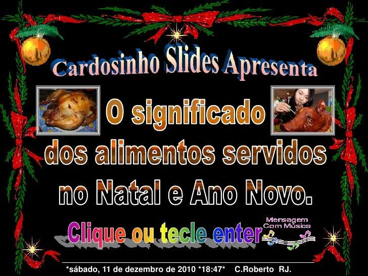 *sábado, 11 de dezembro de 2010 *18:47*   C.Roberto RJ.