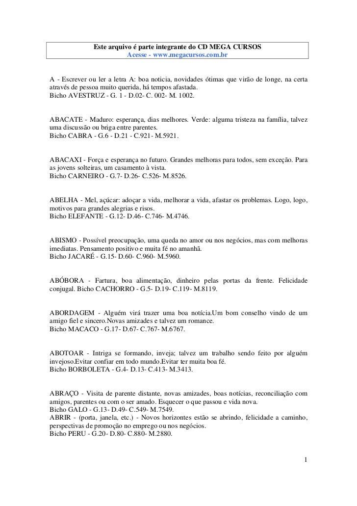 Este arquivo é parte integrante do CD MEGA CURSOS                          Acesse - www.megacursos.com.brA - Escrever ou l...