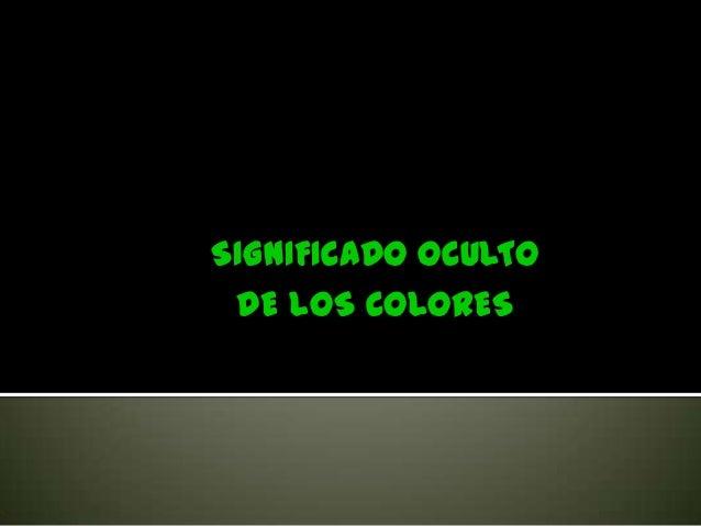 SIGNIFICADO OCULTO DE LOS COLORES