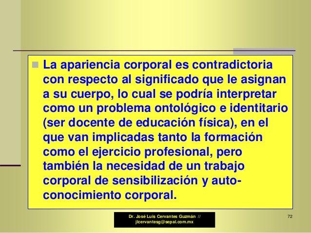Significado Y Apariencia Corporales 2007 Dr José Luis Cervantes Guz