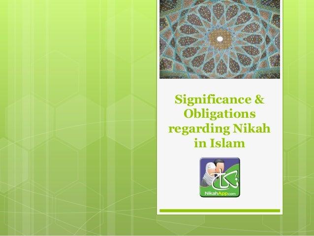 Significance &Obligationsregarding Nikahin Islam