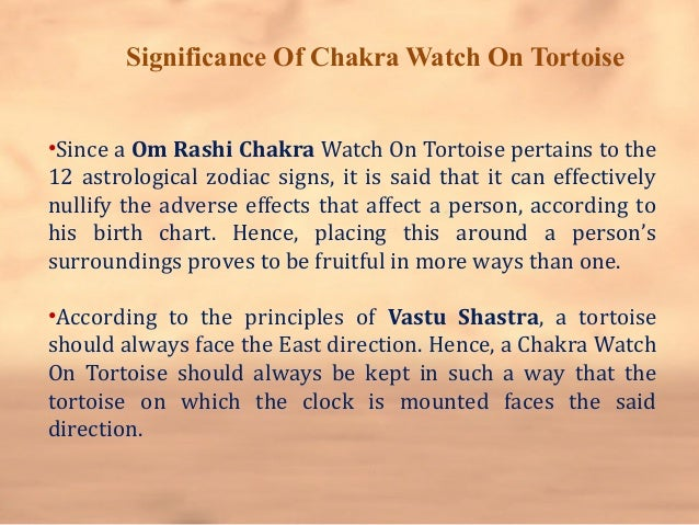 Significance of chakra watch on tortoise