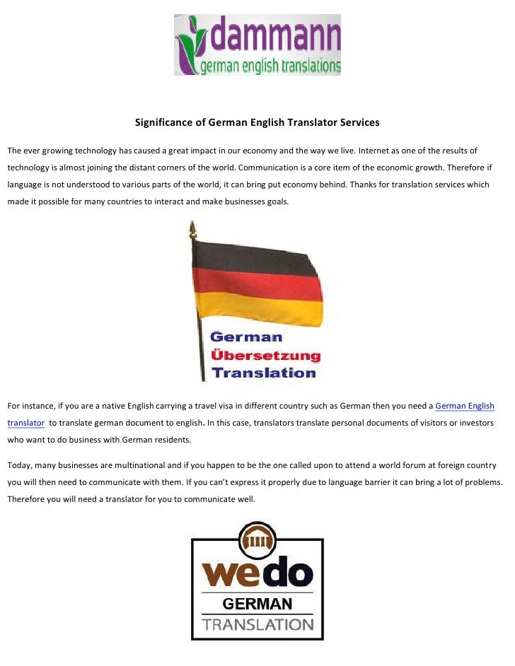 Significance of German English Translator ServicesThe ever growing technology has caused a great impact in our economy and...