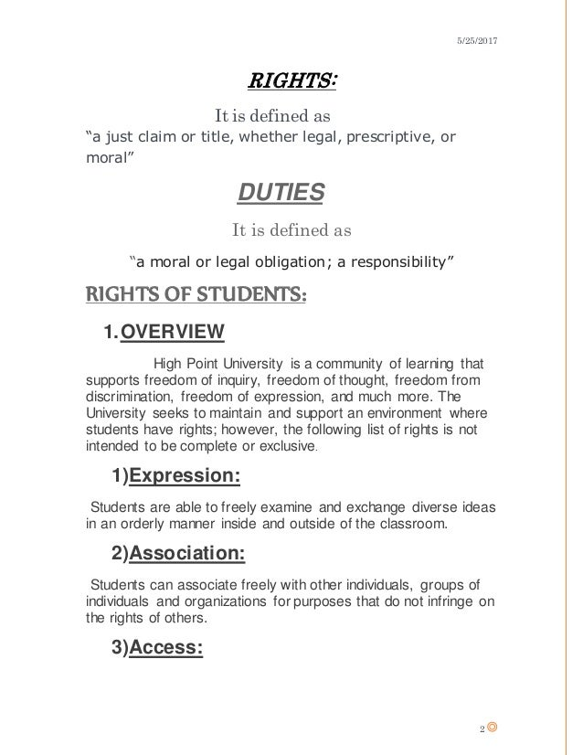 rights and duties of a student Student rights are those rights, such as civil, constitutional, contractual and consumer rights, which regulate student rights and freedoms and allow students to make.