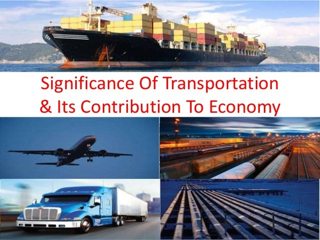 Significance Of Transportation
