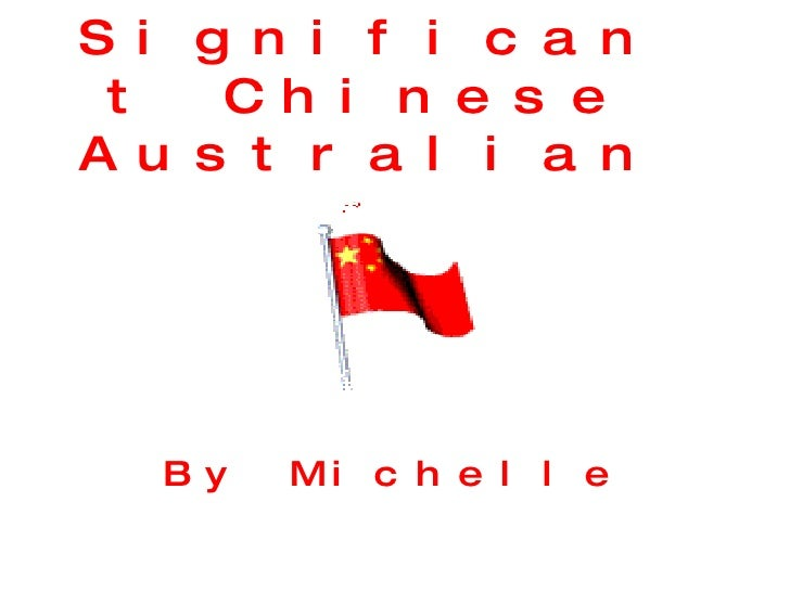 Significant Chinese Australians By Michelle