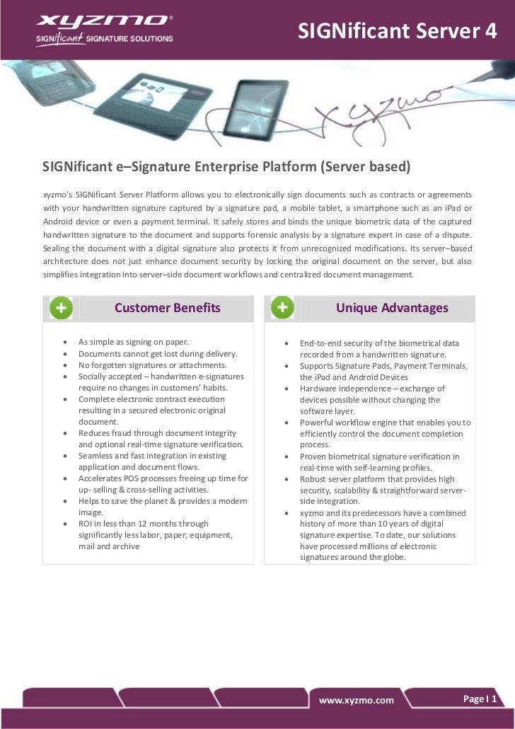 SIGNificant Server 4SIGNificant e–Signature Enterprise Platform (Server based)xyzmo's SIGNificant Server Platform allows y...