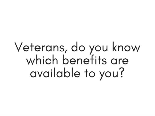 Significant Veterans Benefits You May Not Know About | Michael G. Sheppard Slide 2