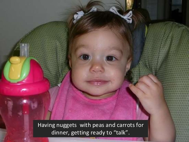 """Having nuggets  with peas and carrots for dinner, getting ready to """"talk""""."""