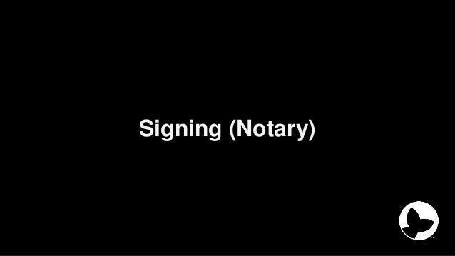 Signing (Notary)