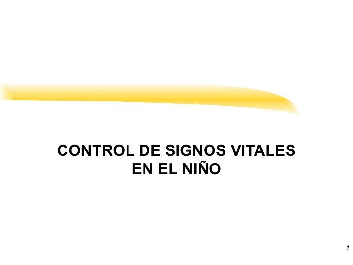 CONTROL DE SIGNOS VITALES EN EL NIÑO