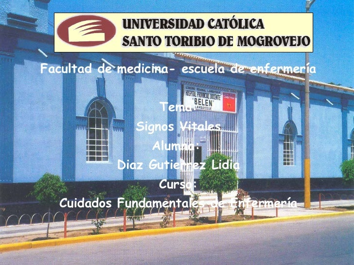 <ul><li>Facultad de medicina- escuela de enfermería </li></ul><ul><li>Tema: </li></ul><ul><li>Signos Vitales </li></ul><ul...
