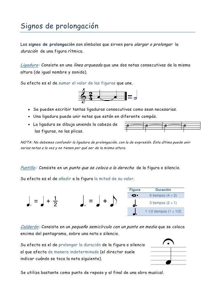 Signos de prolongación  Los signos de prolongación son símbolos que sirven para alargar o prolongar la duración de una fig...