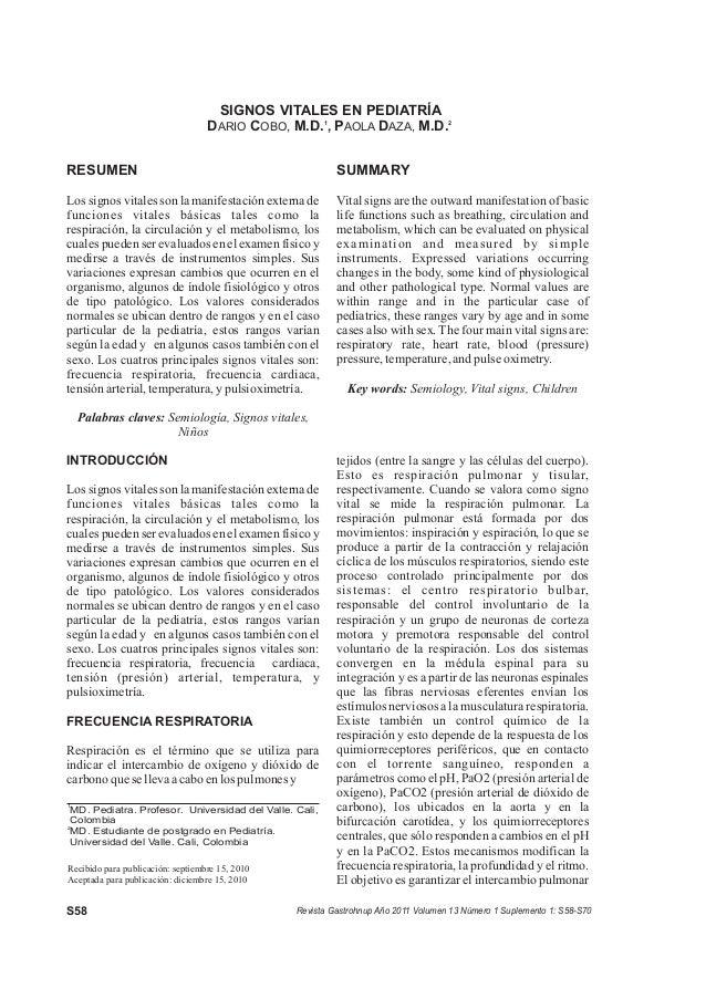 Revista Gastrohnup Año 2011 Volumen 13 Número 1 Suplemento 1: S58-S70 RESUMEN Los signos vitales son la manifestación exte...