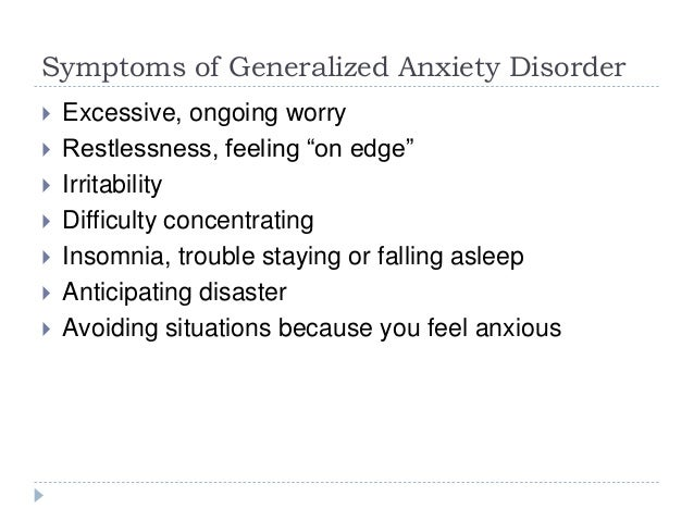 Signs and Symptoms of Generalized Anxiety Disorder