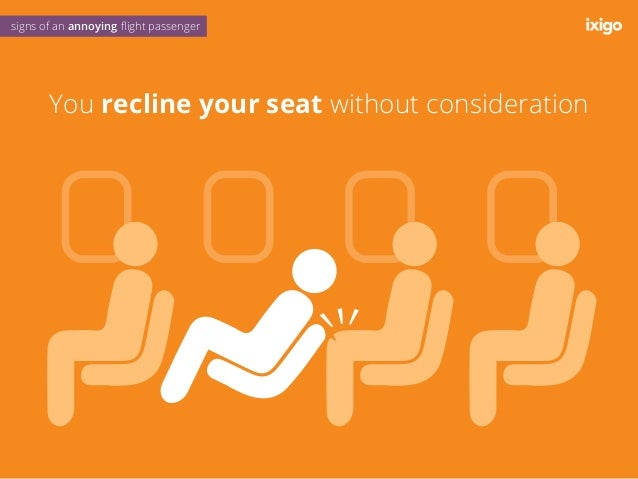 You fight over luggage space like animals signs of an annoying flight passenger