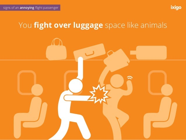 You get super drunk on international flights signs of an annoying flight passenger