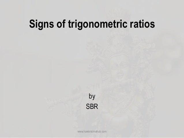 Signs of trigonometric ratios by SBR www.harekrishnahub.com