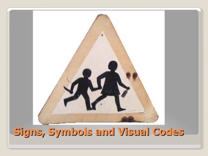 Signs Symbols And Visual Codes